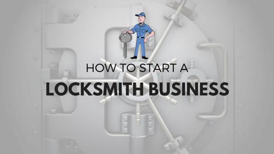 how-start-locksmith-business